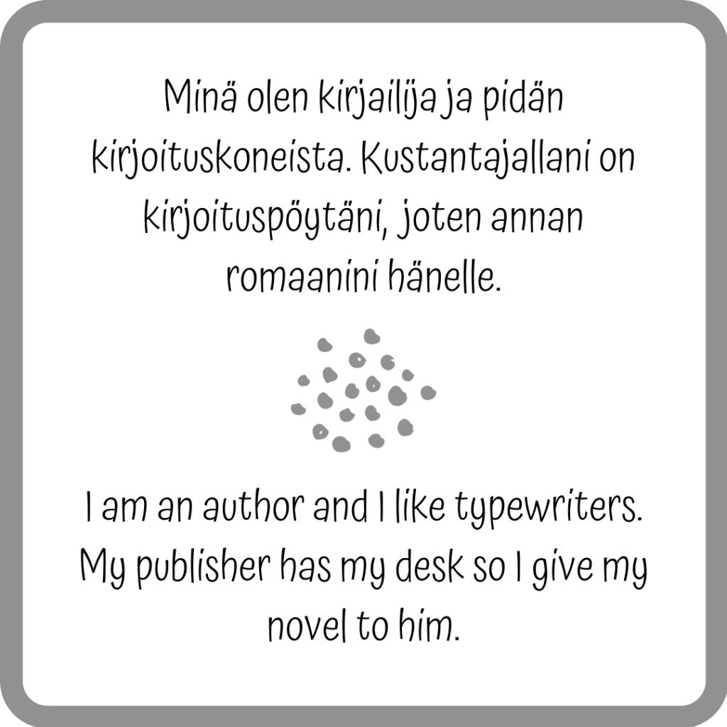 Teksti, jossa sama lause sekä suomeksi että englanniksi